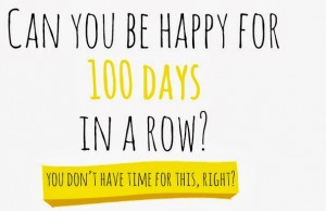 can you be happy for 100 days