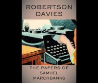 Review: The Papers of Samuel Marchbanks by Robertson Davies