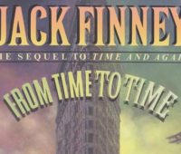 Book review, From Time to Time, Jack Finney, Time and Again, The Body Snatchers, Invasion of the Body Snatchers, Beaux-Arts, Knickerbocker Hotel, Colliers, McCalls, Saturday Evening Post, T.S. Eliot, Tardis, Simon Morley, Plaza Hotel, Kodak, New York, Titanic
