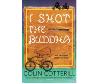 Book review, I Shot the Buddha, Colin Cotterill, Dr. Siri Paiboun, Soho Crime, Soho Press, Dilys Award, CWA Dagger in the Library Award, Joseph Conrad, Columbo, Laos, Thailand