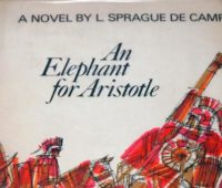 Book review, An Elephant for Aristotle, L. Sprague de Camp, Harry Turtledove, alternative history, FedEx, Greece, Alexander the Great