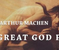 Book review, The Great God Pan, Arthur Machen, Edgar Allan Poe, H.P. Lovecraft, Robert Louis Stevenson, Mary Shelley, Bram Stoker, The Hill of Dreams, Project Gutenberg,